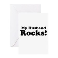 My Husband Rocks! Greeting Cards