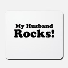 My Husband Rocks! Mousepad