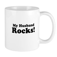My Husband Rocks! Mugs