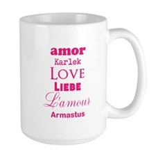 Amor Karlek Love Lieb LAmour Armastus Mugs