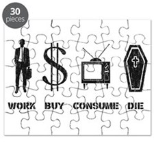 Work, Buy, Consume, Die - The Circle of Life Puzzl