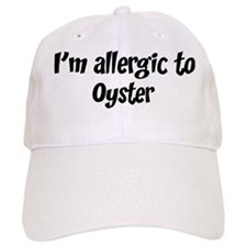 Allergic to Oyster Baseball Cap