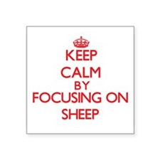Keep calm by focusing on Sheep Sticker