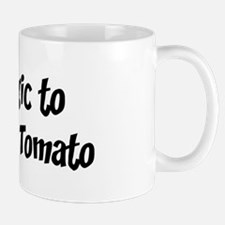 Allergic to Lettuce And Tomat Mug