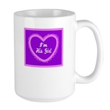 Im His Girl/t-shirt Mugs