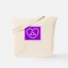 Im His Girl/t-shirt Tote Bag