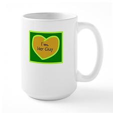 Im Her Guy/t-shirt Mugs