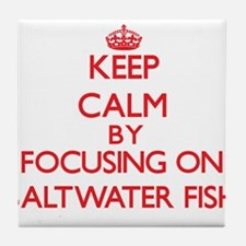Keep calm by focusing on Saltwater Fish Tile Coast