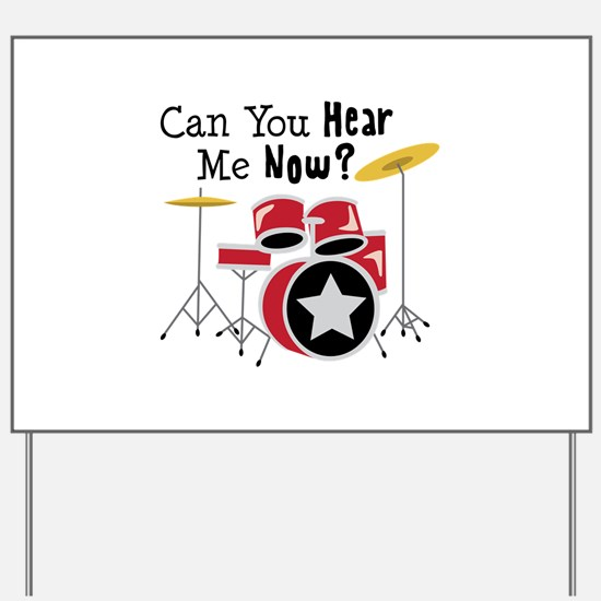 Can You Hear Me Now Yard Sign