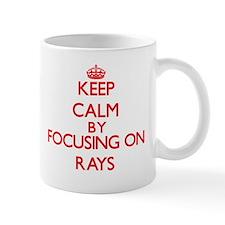 Keep calm by focusing on Rays Mugs