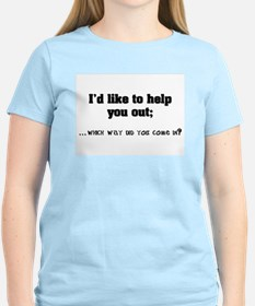 I'd like to help you out. T-Shirt
