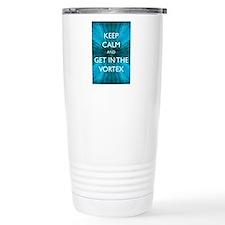 Keep Calm & Get in the Vortex Travel Mug