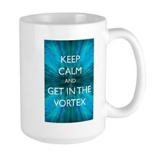 Keep Calm & Get in the Vortex Mug