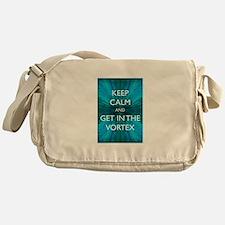 Keep Calm & Get in the Vortex Messenger Bag