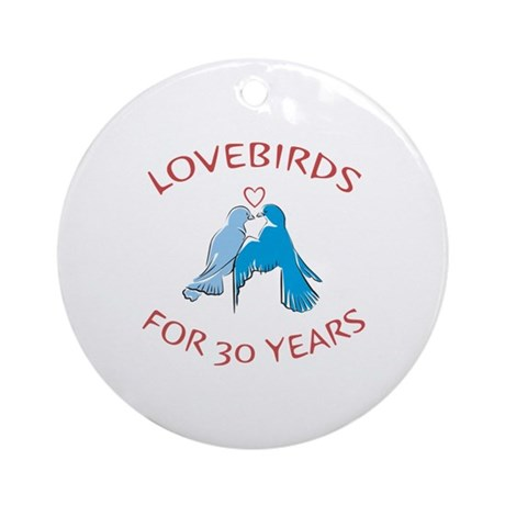30th Anniversary Lovebirds Ornament (Round)