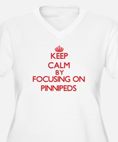 Keep calm by focusing on Pinnipeds Plus Size T-Shi