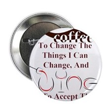 """coffee and wine 2.25"""" Button"""