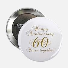 """60th Anniversary (Gold Script) 2.25"""" Button"""