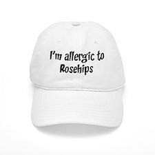 Allergic to Rosehips Baseball Cap