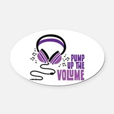 Pump Up the Volume Oval Car Magnet