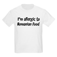 Allergic to Romanian Food T-Shirt
