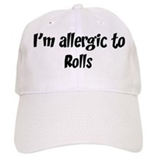 Allergic to Rolls Baseball Cap
