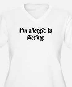 Allergic to Riesling T-Shirt