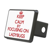 Keep calm by focusing on Ladybugs Hitch Cover