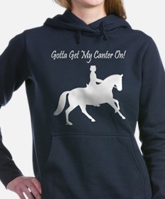Dressage Gotta Get My Canter On Hooded Sweatshirt