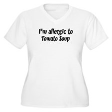 Allergic to Tomato Soup T-Shirt