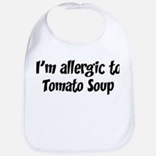 Allergic to Tomato Soup Bib