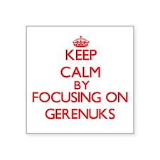 Keep calm by focusing on Gerenuks Sticker