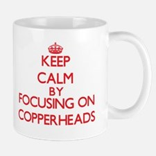 Keep calm by focusing on Copperheads Mugs