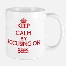 Keep calm by focusing on Bees Mugs