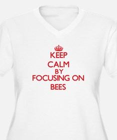 Keep calm by focusing on Bees Plus Size T-Shirt