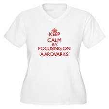 Keep calm by focusing on Aardvarks Plus Size T-Shi