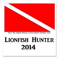 "Lionfish Hunter 2014 Square Car Magnet 3"" x 3"""