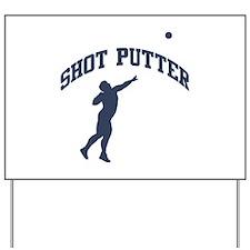 Shot Putter Yard Sign