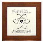 Fueled by Antimatter Framed Tile