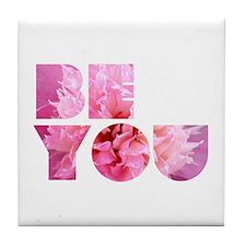 Be You Tile Coaster