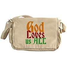 God Loves Us All Messenger Bag