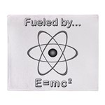 Fueled by E=mc2 Throw Blanket