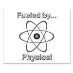 Fueled by Physics Small Poster