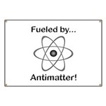 Fueled by Antimatter Banner