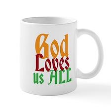 God Loves Us All Mugs