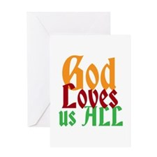 God Loves Us All Greeting Cards