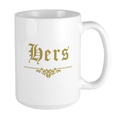 His & Hers (Gold) Large Mug