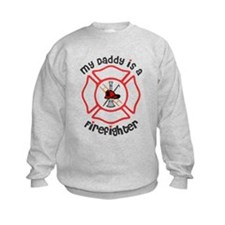 My Daddy Is A Firefighter Sweatshirt