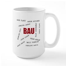 All of the BAU Mugs