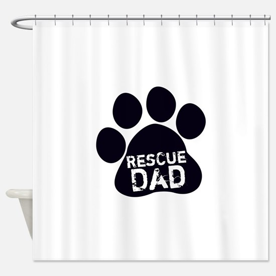Rescue Dad Shower Curtain